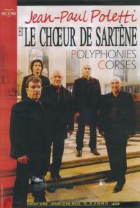 Jean-Paul Poletti et le Chœur de Sartène - Polyphonies Corses