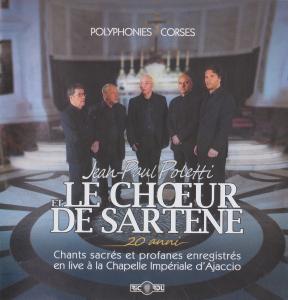 Jean-Paul Poletti & Le Chœur de Sartène - Chants sacrés et profanes enregistrés en live à la Chapelle Impériale d'Ajaccio