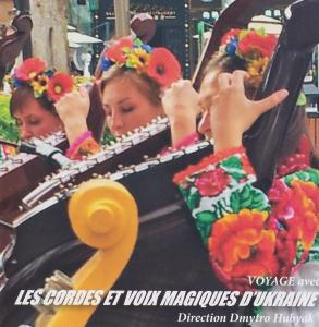 Les Cordes et Voix Magiques d'Ukraine, Voyage avec Les Cordes et Voix Magiques d'Ukraine